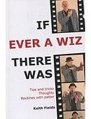 If Ever A Wiz There Was Book