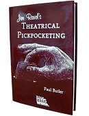 Jim Ravel's Theatrical Pick Pocketing
