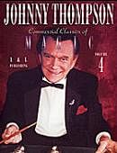 Johnny Thompson's Commercial Magic #4 DVD or download