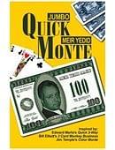 Jumbo Quick Monte Trick