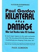 Killateral Damage Trick
