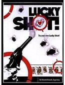 Lucky Shot Trick