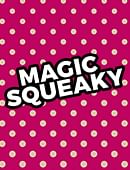 Magic Squeaky - Free Download Magic download (video)