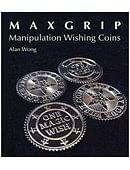 Max Grip Manipulation Wishing Coins Trick