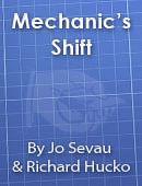 Mechanic's Shift