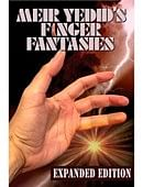 Meir Yedid's Finger Fantasies: Expanded Edition Book
