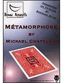 Metamorphose Trick