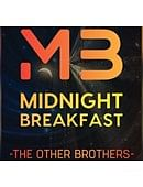 Midnight Breakfast magic by The Other Brothers
