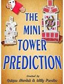 Mini Tower Prediction Trick
