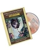 Miracles For Mortals Volume Two DVD