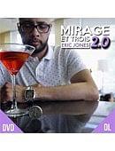 Mirage Et Trois 2.0 DVD or download