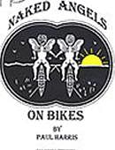 Naked Angels on Bikes Trick