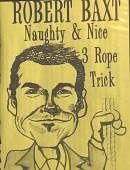 Naughty and Nice Rope Trick DVD