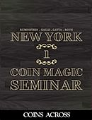 New York Coin Magic Seminar - Volume 1 (Coins Across) Magic download (video)