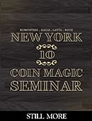 New York Coin Magic Seminar - Volume 10 (Still More) Magic download (video)