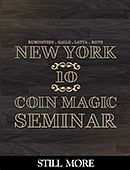 New York Coin Magic Seminar - Volume 10 (Still More) Magic download (video)