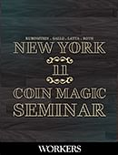 New York Coin Magic Seminar - Volume 11 (Workers) Magic download (video)