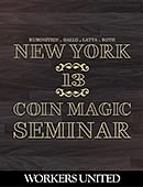 New York Coin Magic Seminar - Volume 13 (Workers United) Magic download (video)
