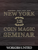 New York Coin Magic Seminar - Volume 13 (Workers United) Magic download (video)