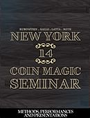 New York Coin Magic Seminar - Volume 14 (Methods, Performances, and Presentations) Magic download (video)