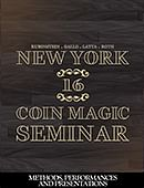 New York Coin Magic Seminar - Volume 16 (Methods, Performances, and Presentations) Magic download (video)