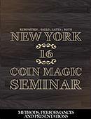 New York Coin Magic Seminar - Volume 16 (Methods, Performances, and Presentations) Magic download (video)