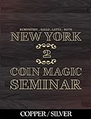 New York Coin Magic Seminar - Volume 2 (Copper/Silver) Magic download (video)