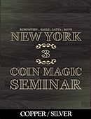 New York Coin Magic Seminar - Volume 3 (Copper/Silver) Magic download (video)