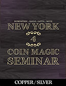 New York Coin Magic Seminar - Volume 4 (Copper/Silver) Magic download (video)
