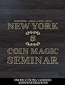 New York Coin Magic Seminar - Volume 5 (Productions, Vanishes and Penetrations) Magic download (video)
