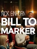 Nicholas Einhorn Presents Bill to Marker Trick