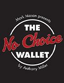 No Choice Wallet Trick