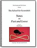Notes on Fast & Loose Book