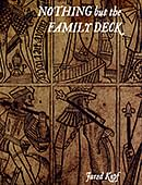 Nothing but the Family Deck Book or download