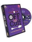 Off the Cuff DVD