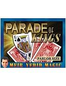 Parade Of Kings Trick