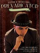 Prevaricator DVD