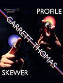 Profile/Skewer DVD & props
