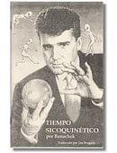 Psychokinetic Times - Spanish Edition Book