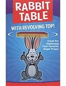 Rabbit Table with Revolving Top Trick