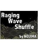 Raging Wave Shuffle Magic download (video)