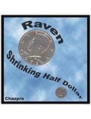 Raven Shrinking Half Dollar Trick