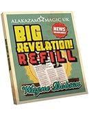 Refill Big Revelation Trick