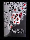 Resigned to Miracles Book