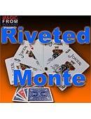 Rivited Monte  Trick