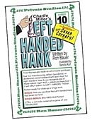 Ron Bauer Series: #10 - Charlie Miller's Left-Handed Hank Book