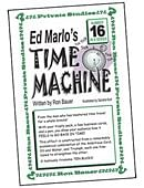Ron Bauer Series: #16 - Ed Marlo's Time Machine Book