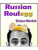 Russian Roulegg Trick