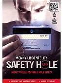 Safety Hole Lite 2.0 Trick