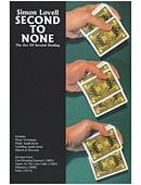 Second to None: The Art of Second Dealing Book